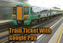 Train Ticket With Google Pay