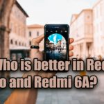 Who is better in Redmi Go and Redmi 6A?